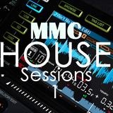 MMC - House Sessions 1