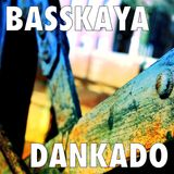 Basskaya - Dankado