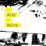 Intro-Spettiva #132 : Bolna