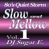 80's Slow Jams Vol.1 (1983 - 1989) - DJ Sugar E.