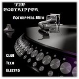 Egotrippers 80th