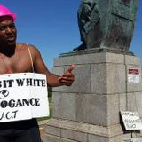 UCT Rhodes Statue Sewerage Protester explores his Reasons for acting as he did