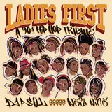 DJ P-Sol & Neil Nice: Ladies First - A 90s Hip-Hop Tribute (Art Of The Mixtape)
