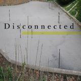 """""""Disconnected"""" Episode 22 [19 December 2017 on Jolt Radio]"""