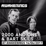 2000andOne & Bart Skils @ Awakenings 20Y anniversary Night 2 (14-04-2017)