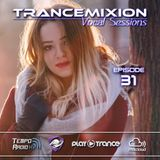 Trancemixion Vocal Sessions 031