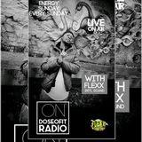 FLEXX INTERNATIONAL SOUND LIVE AUDIO RECORDING ON DOSEOFIT RADIO 29.10.2017