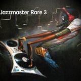Jazzmaster - Rare Volume 3