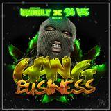 @DJUNRULYUK x @DJIZE1 - Gang Business