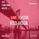 The Funktion House presents Live from Red Hook featuring Damiano -Interview 02-07-2017