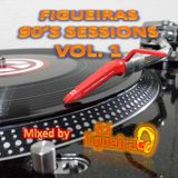 FIGUEIRAS 90'S SESSIONS VOL. 1