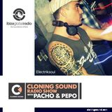 Pacho & Pepo present: Electriksoul on Cloning Sound radio show :: episode 176