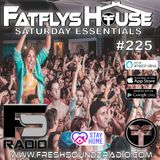 FatFlys House Podcast #225 The Saturday Essentials