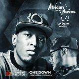 AFRICAN MOVES (Ep 57) With Guest L.A DAVE