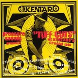 TUFF CUTS / DJ KENTARO (2008 / Pressure Sounds)