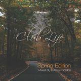 Club Life - Spring Edition | TWEET @DJCEEGORDON