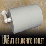 Live at Belushi's Toilet
