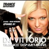Dj Vittorio, Trance Department  (Episode 01) 24-01-2016