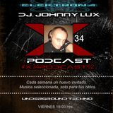 X34 Podcast - Live Session In Argentina With Guest DJ Johnny Lux From Portugal (11-05-18)