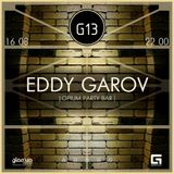 Eddy Garov - dj set @ G13 project