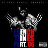Dj Iron Sparks - French Tunes Part 06