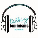 Talking Feminisms #21 International, Intersectional