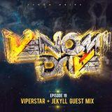 Venom Drive Podcast EP 19 - ViperStar + Jekyll Guest Mix
