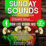 ODM LIVE FROM CHURCHILLS REGGAE MIX