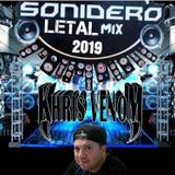 SONIDERO LETAL MIX 2019 BY DJ KHRIS VENOM