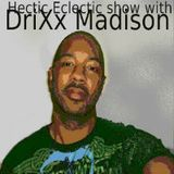 """""""Hectic Eclectic Show""""-Putting you in the know, of songs worth knowing-EP#62 (6-26-13)"""