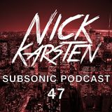 Subsonic Podcast - 047