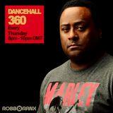 DANCEHALL 360 SHOW - (01/12/16) ROBBO RANX