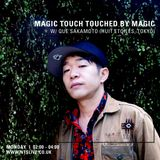 Touched By Magic w/ Que Sakamoto - 4th July 2016