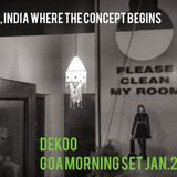 """first show """"please clean my room session"""" recorded in Goa, India jan.2016 - on the decks: DEKOO"""