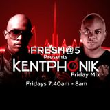 Kentphonik Fridays - 22 January