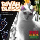 BIVAH BLESS