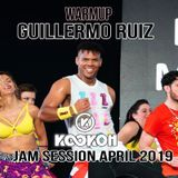 Warmup Guillermo Ruiz (DOM) Jam Sessions April 2019 Mixed by KooKOh