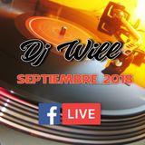 Dj Will - Facebook Live Set Septiembre 2018