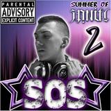 #SOS2 : #SUMMEROFSANiTY2