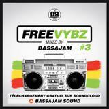 FREE VYBZ #3 MIXCD by BASSAJAM SOUND