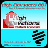 MDB - HIGH ELEVATIONS 001 (EDM & TRANCE FESTIVAL ANTHEMS MIX)