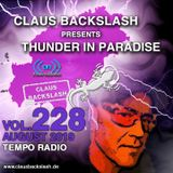 CLAUS BACKSLASH - THUNDER IN PARADISE (VOL.228) # 18. August 2019 ON TEMPO RADIO