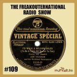 The FreakOuternational Radio Show #109 Vintage Special with Elmo Lewis - 30/03/2018
