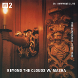 Beyond the Clouds w/ Masha - 20th February 2018