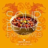 Soup Beans Explosives - MINIMAL DELUX SESSIONS