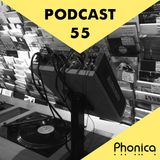 Phonica Podcast 55