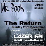 Jungle>Amens>dnb>TheReturnOf - Mr Pook - Lazer FM - 23rd Dec 2018