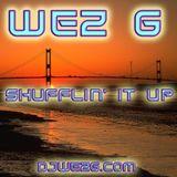 Wez G - Shufflin' It Up