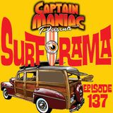 Episode 137 / Surf O Rama