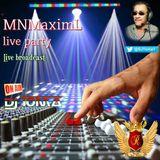 MNMaximL live party
